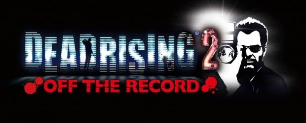 dr2 off the record title NA  logo R psd jpgcopy Dead Rising 2 Goes Off the Record and into Stores
