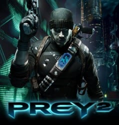 Prey2 Prey 2 Will Not Be Released in 2012