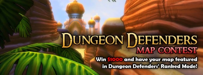 dundefmap $1000 Up For Grabs in Dungeon Defenders Map Contest