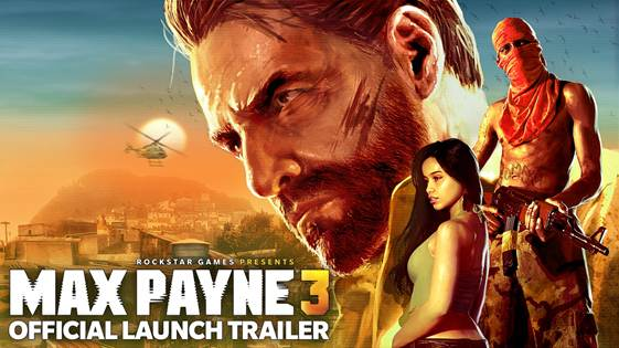 max3 Max Payne 3 Launch Trailer
