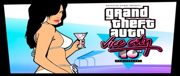 GTA Vice City 10th Anniversary GTA: Vice Citys Tenth Anniversary