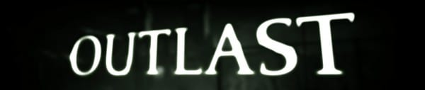 TitleOutlast New trailer out for indie survival horror Outlast
