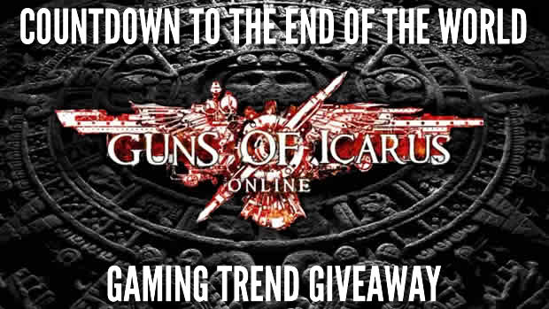 icarus giveaway Gaming Trend's Countdown to the End of the World Giveaway: Guns of Icarus Online