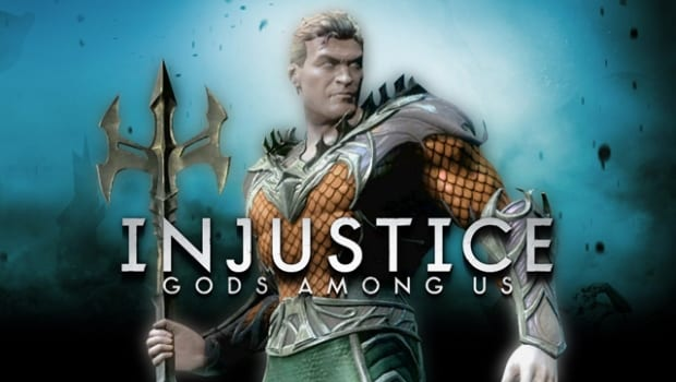 injustice aqua Aquaman makes the cut for Injustice: Gods Among Us