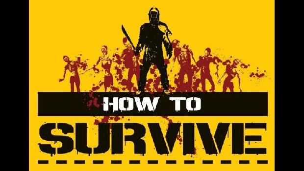 1369912274 how to survive620x350 How to Survive trailer shows you whats ahead