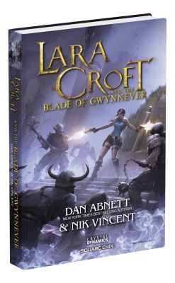 The official book cover for Lara Croft and the Blade of Gwynnever, available Sep. 13.