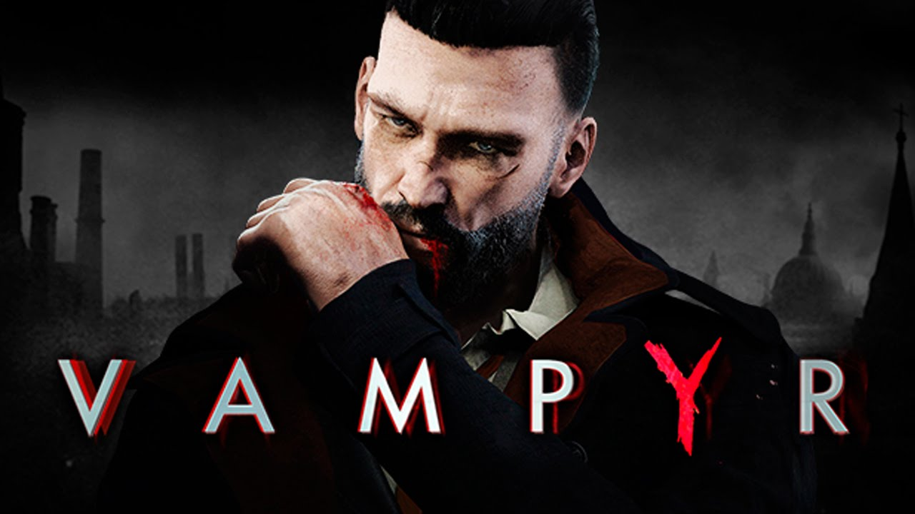 Vampyr - Best Adventure Game of E3 2017 - Nominee