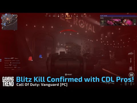 Call Of Duty: Vanguard - Blitz Kill Confirmed with CDL Pros! - [PC] [Gaming Trend]