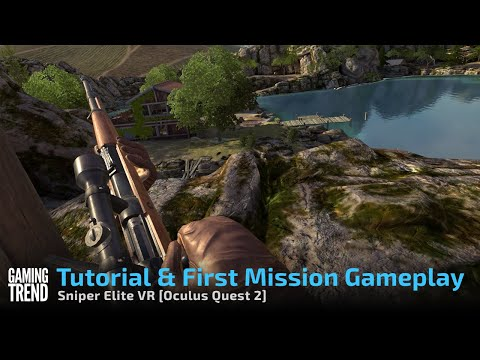 Sniper Elite VR Tutorial and First Mission - Oculus Quest 2 [Gaming Trend]