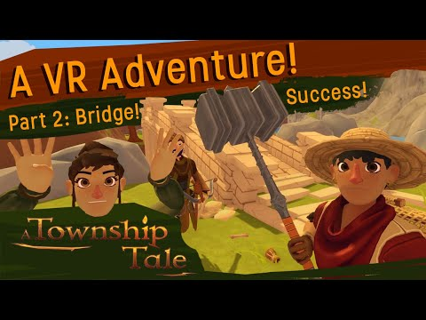 A Township Tale VR RPG : Developer Gameplay #2 - Finishing the Craft, sir!