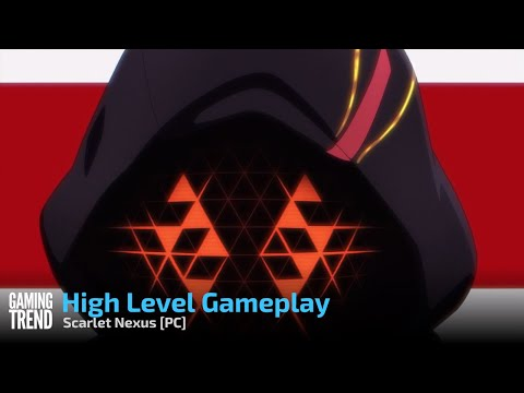 Scarlet Nexus High Level Gameplay (Spoilers) - PC [Gaming Trend]