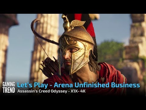 Assassin's Creed Odyssey - Arena Unfinished Business - X1X 4K [Gaming Trend]