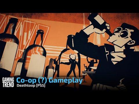 Deathloop Co-op (?) Gameplay - PS5 [Gaming Trend]