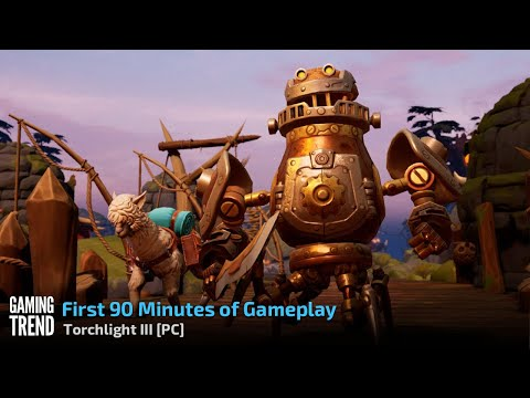 Torchlight III - First 90 minutes - PC [Gaming Trend]