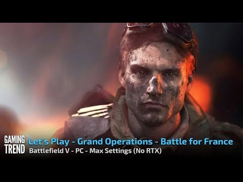 Battlefield V - Grand Operations - Battle for France - PC - [Gaming Trend]