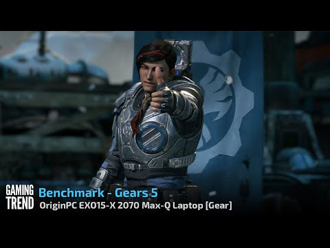 OriginPC EON15-X 2070 Max-Q AMD Laptop - Benchmark - Gears 5 [Gaming Trend]