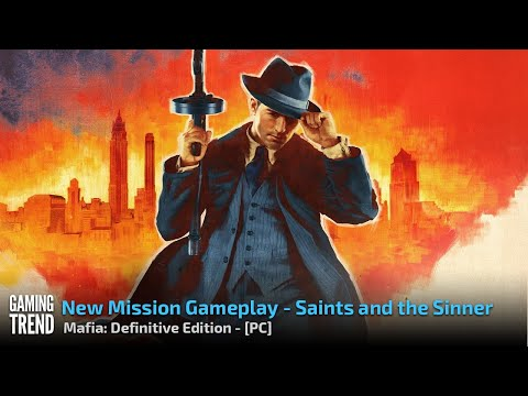 Mafia: Definitive Edition - The Saints and the Sinner Gameplay - PC [Gaming Trend]