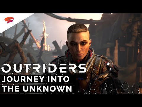 Outriders: Journey Into the Unknown - Official Trailer | Stadia