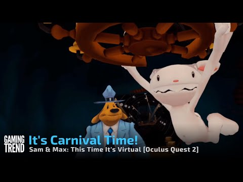 Sam & Max This Time it's Virtual - Training Montage - Oculus Quest 2 [Gaming Trend]