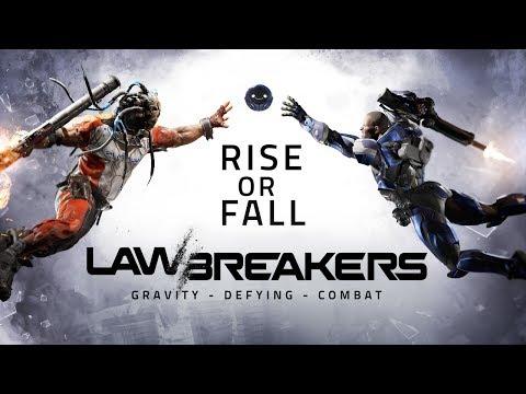 LawBreakers   Rise or Fall