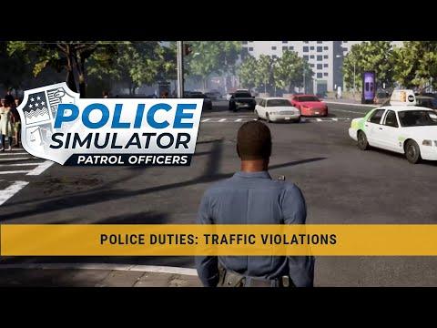 Police Simulator: Patrol Officers – Police Duties: Traffic Violations