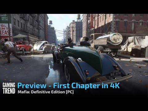 Mafia Definitive Edition - Preview Gameplay -First Chapter in 4K video [Gaming Trend]