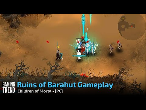 Children of Morta - Ruins of Barahut - Gameplay - PC [Gaming Trend]