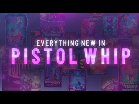 Pistol Whip - Everything New in Pistol Whip | Oculus Quest, PC VR, PSVR