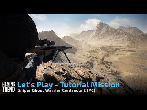 Sniper Ghost Warrior Contracts 2 Tutorial Mission Let's Play Preview [Gaming Trend]
