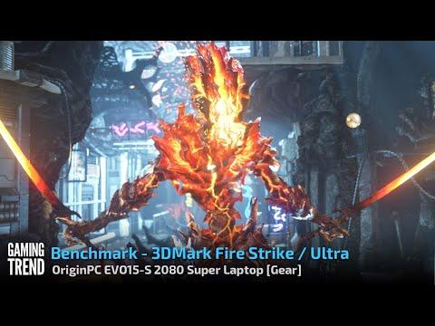 OriginPC EVO-15S - 3DMark Fire Strike and Fire Strike Ultra Benchmark [Gaming Trend]
