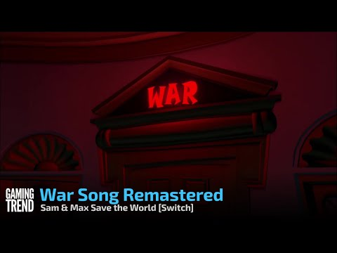 Sam & Max Save the World War Song Remastered - Switch [Gaming Trend]