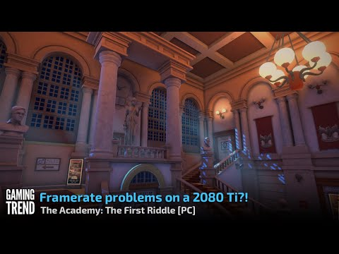 The Academy The First Riddle - Framerate Challenges - PC [Gaming Trend]