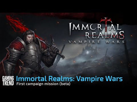 Immortal Realms: Vampire Wars - First Campaign (Beta) [Gaming Trend]