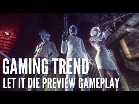 Let It Die Preview Gameplay
