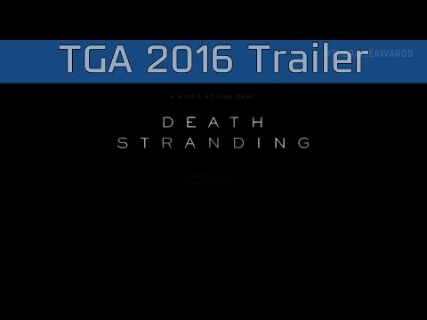 Death Stranding - The Game Awards 2016 Trailer [HD 1080P]