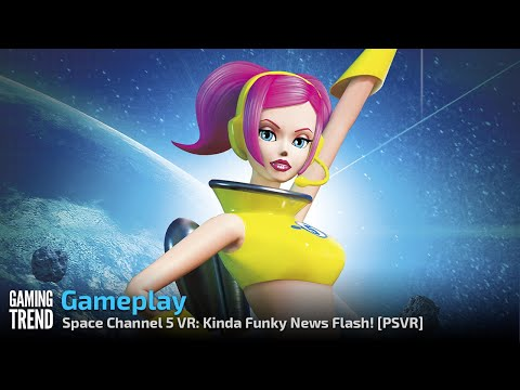 Space Channel 5 VR Kinda Funky News Flash - Gameplay - PSVR [Gaming Trend]