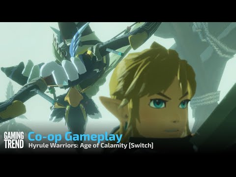 Hyrule Warriors: Age of Calamity Co-op Gameplay - Switch [Gaming Trend]
