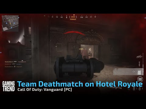 Call Of Duty: Vanguard - Team Deathmatch on Hotel Royale - [PC] [Gaming Trend]