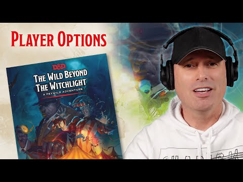 Player Options in The Wild Beyond the Witchlight   D&D