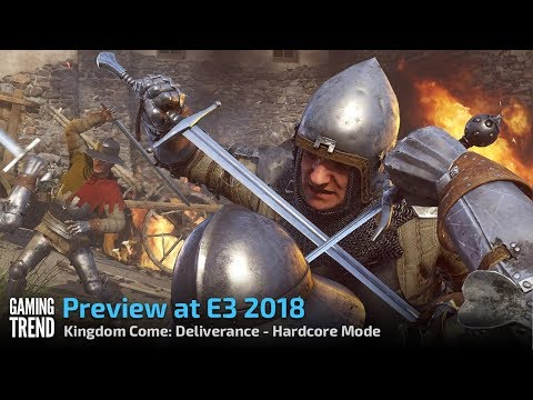 Kingdom Come: Deliverance - Hardcore Mode - E3 2018 Preview [Gaming Trend]