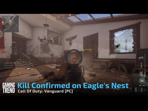 Call Of Duty: Vanguard - Kill Confirmed on Eagle's Nest - [PC] [Gaming Trend]