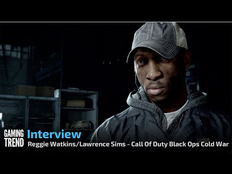 Call Of Duty: Black Ops Cold War - Interview - Reggie Watkins Lawrence Sims [Gaming Trend]