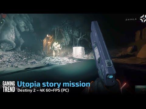 Destiny 2 PC - Utopia story mission (4K 60+FPS)