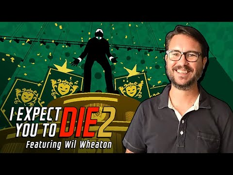I Expect You To Die 2   Wil Wheaton Promo