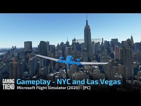 Microsoft Flight Simulator - Las Vegas Strip and NYC flight - PC [Gaming Trend]