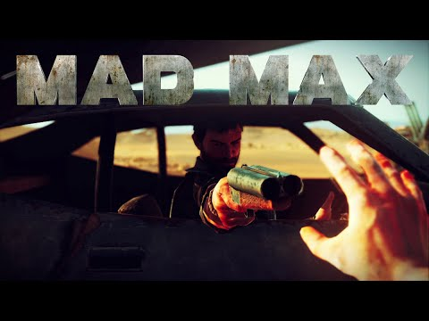Official Mad Max Game Launch Trailer