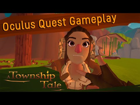 A Township Tale VR RPG: Oculus Quest Gameplay