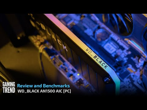 WD_Black AN1500 NVMe Add-In Card Review and Benchmarks [Gaming Trend]