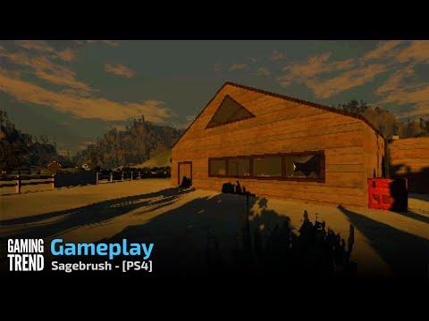 Sagebrush - Gameplay - PS4 [Gaming Trend]