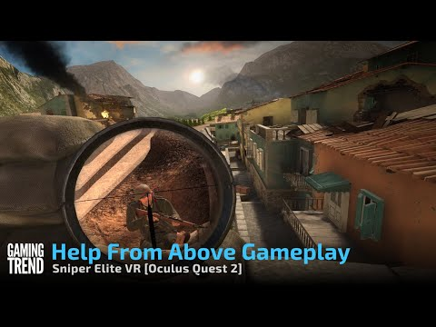 Sniper Elite VR Help From Above Mission - Oculus Quest 2 [Gaming Trend]